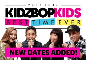KIDZ BOP Kids Live 2017 Best Time Ever Tour