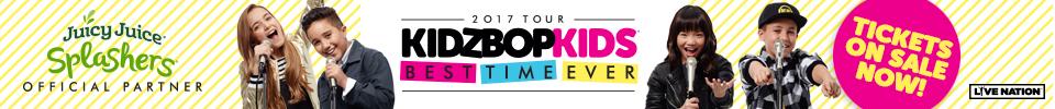 KIDZ BOP Kids Live 2017 Best Time Ever Tour!